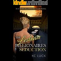 The Lesbian Billionaires Seduction (TLBC Book 2) book cover