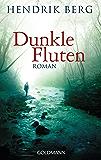 Dunkle Fluten: Roman