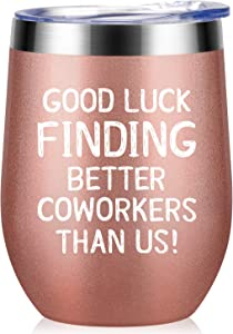 Going Away Gifts for Coworker Women Goodbye, Farewell, Leaving, New Job Promotion Gifts for Colleague Boss Co-worker Friends - Good Luck Finding Better Coworkers Than Us Wine Tumbler, 12-Ounce