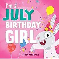 I'm a July Birthday Girl
