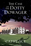 Case of the Dotty Dowager, The: A cosy mystery set in Wales (A WISE Enquiries Agency Mystery)