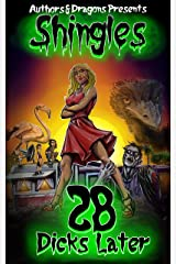 28 Dicks Later (Shingles Book 30) Kindle Edition