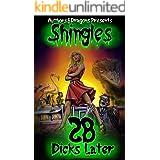 28 Dicks Later (Shingles Book 30)