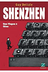 Shenzhen: uma viagem à China (Portuguese Edition) Kindle Edition
