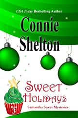 Sweet Holidays: A Sweet's Sweets Bakery Mystery (Samantha Sweet Mysteries Book 3) Kindle Edition