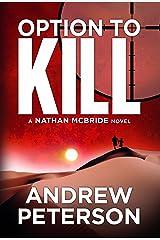 Option to Kill (Nathan McBride Book 3) Kindle Edition