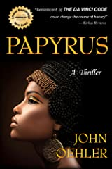 Papyrus: A Thriller Kindle Edition