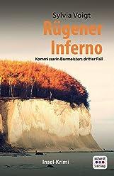 Rügener Inferno: Kommissarin Burmeisters dritter Fall. Inselkrimi (Kommissarin Burmeister ermittelt auf Rügen 3)