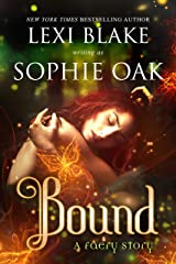 Bound (A Faery Story Book 1) Kindle Edition
