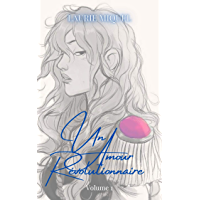 Un Amour Révolutionnaire (French Edition) book cover