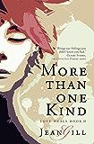 More Than One Kind (Love Heals Book 2)