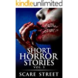 Short Horror Stories Vol. 5: Scary Ghosts, Monsters, Demons, and Hauntings (Supernatural Suspense Collection)
