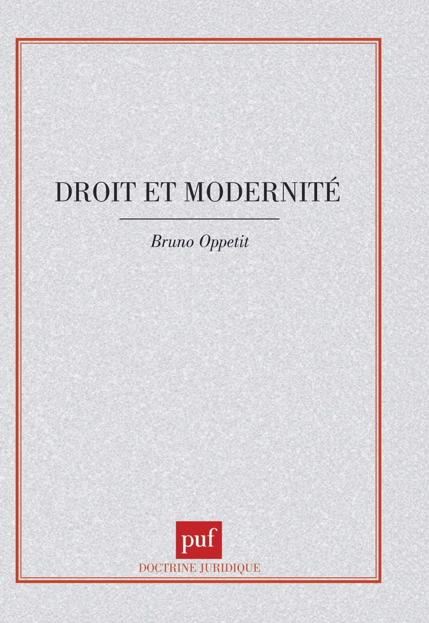 Droit et modernité Broché – 1 août 1998 Bruno Oppetit 2130493297 Université - Droit Sources