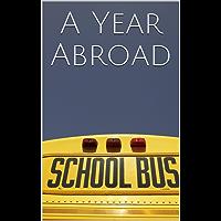 A Year Abroad: L'anno che ha cambiato la mia vita