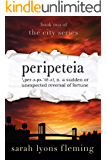 Peripeteia: The City Series, Book 2