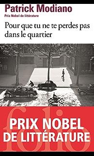 Pour Que Tu Ne Te Perdes Pas Dans Le Quartier Folio French Edition