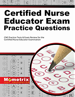 Certified nurse educator cne review manual second edition certified nurse educator exam practice questions first set cne practice tests exam malvernweather Image collections