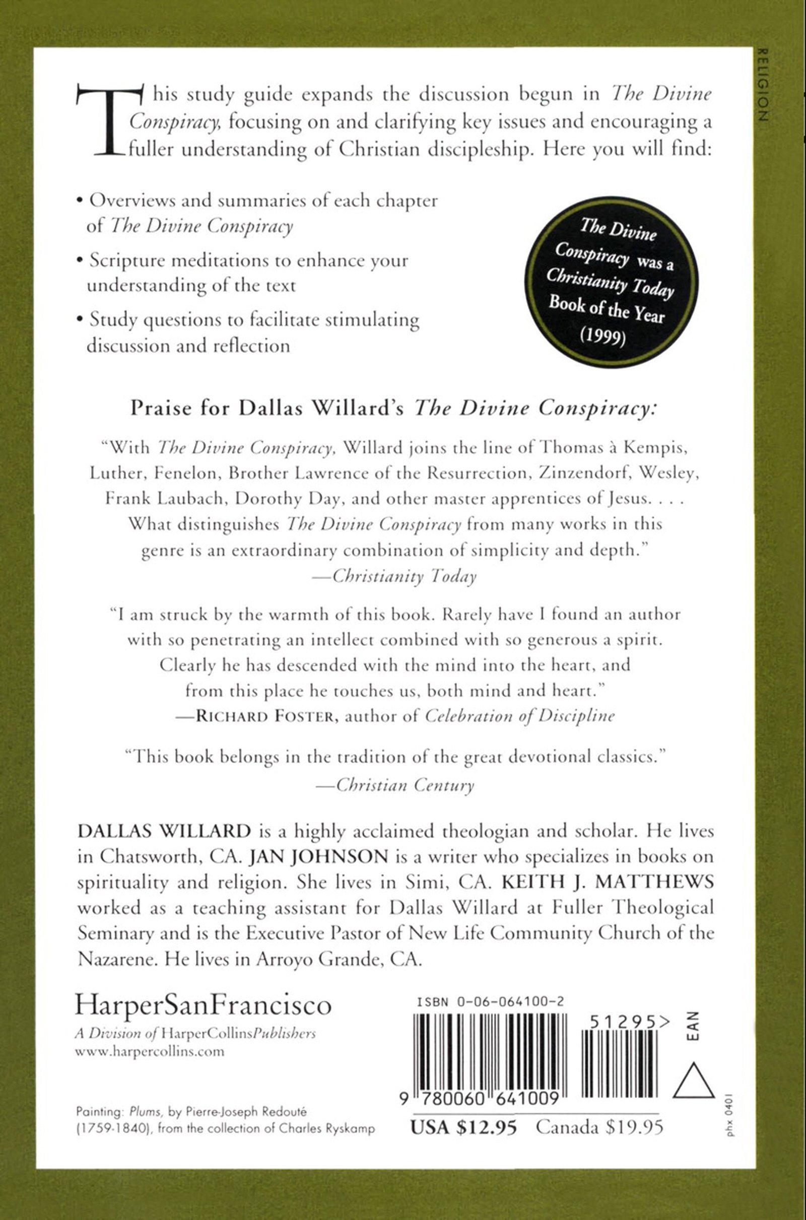 Dallas Willard's Study Guide to The Divine Conspiracy: Jan Johnson, Keith  Matthews, Dallas Willard: 9780060641009: Amazon.com: Books