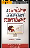 Avaliação de desempenho e competências: Passo a passo e descomplicada