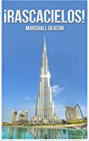 ¡Rascacielos! Libro De Fotos Y Hechos Para