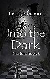 Into the Dark: A Medieval Fantasy (Dies Irae Book 2)