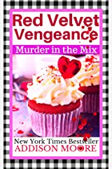 Red Velvet Vengeance (MURDER IN THE MIX Book 6) Kindle Edition