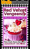 Red Velvet Vengeance (MURDER IN THE MIX Book 6)