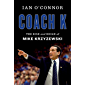 Coach K: The Rise and Reign of Mike Krzyzewski