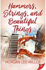 Hammers, Strings, and Beautiful Things Kindle Edition