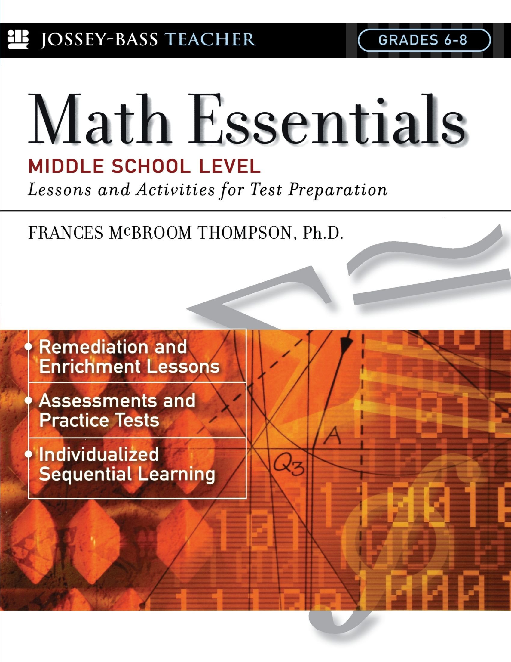 Math Essentials, Middle School Level: Lessons and Activities for ...