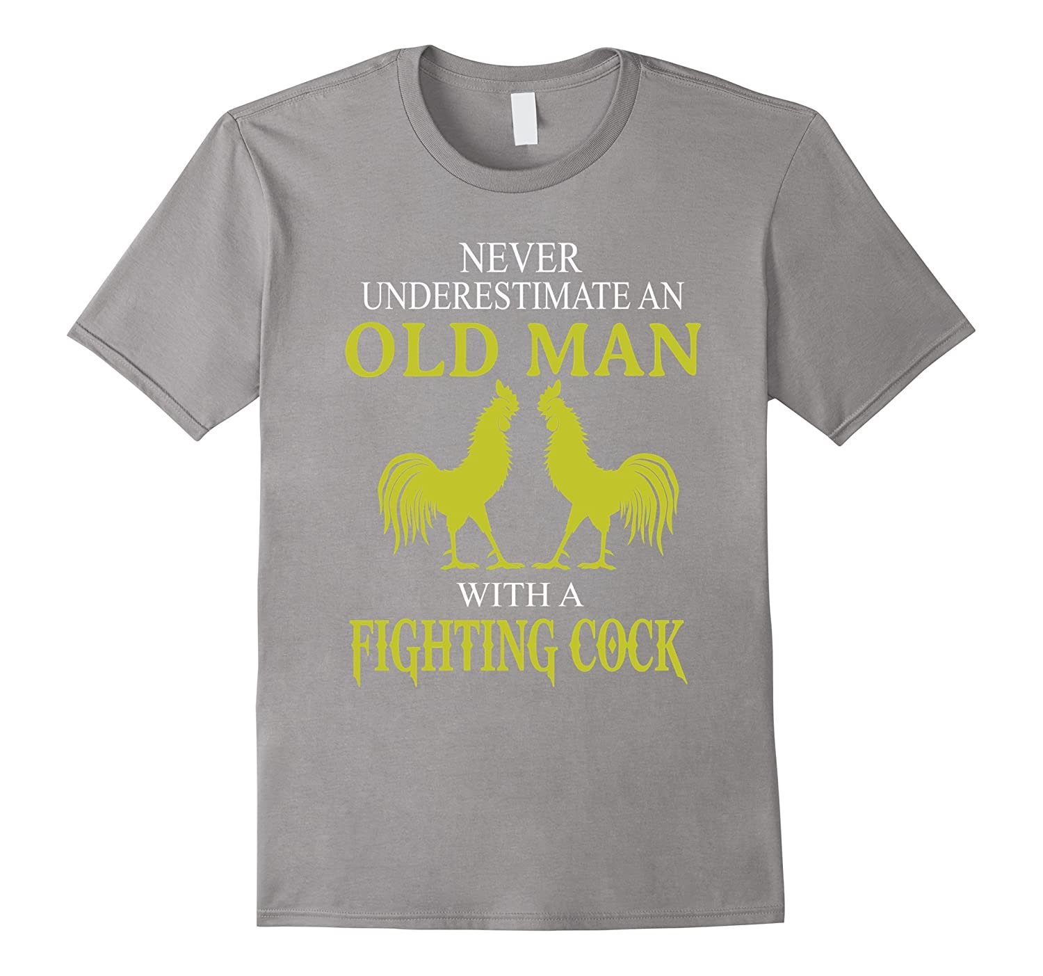 Men's Never Underestimate An Old Man With A Fighting Cock T-Shirt-CL