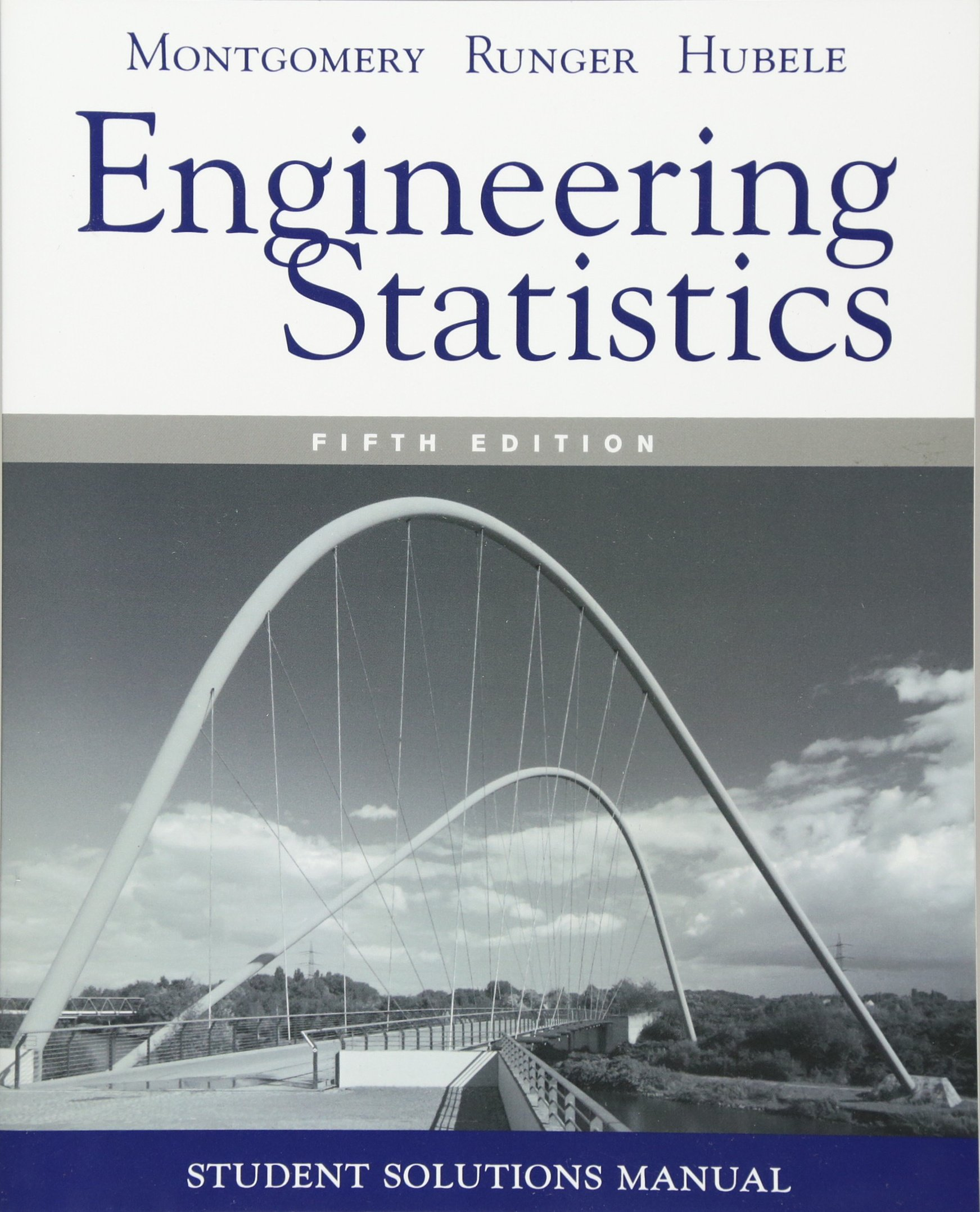 Student Solutions Manual Engineering Statistics, 5e: Douglas C. Montgomery,  George C. Runger, Norma F. Hubele: 9780470905302: Books - Amazon.ca