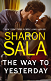 The Way to Yesterday (Bestselling Author Collection)