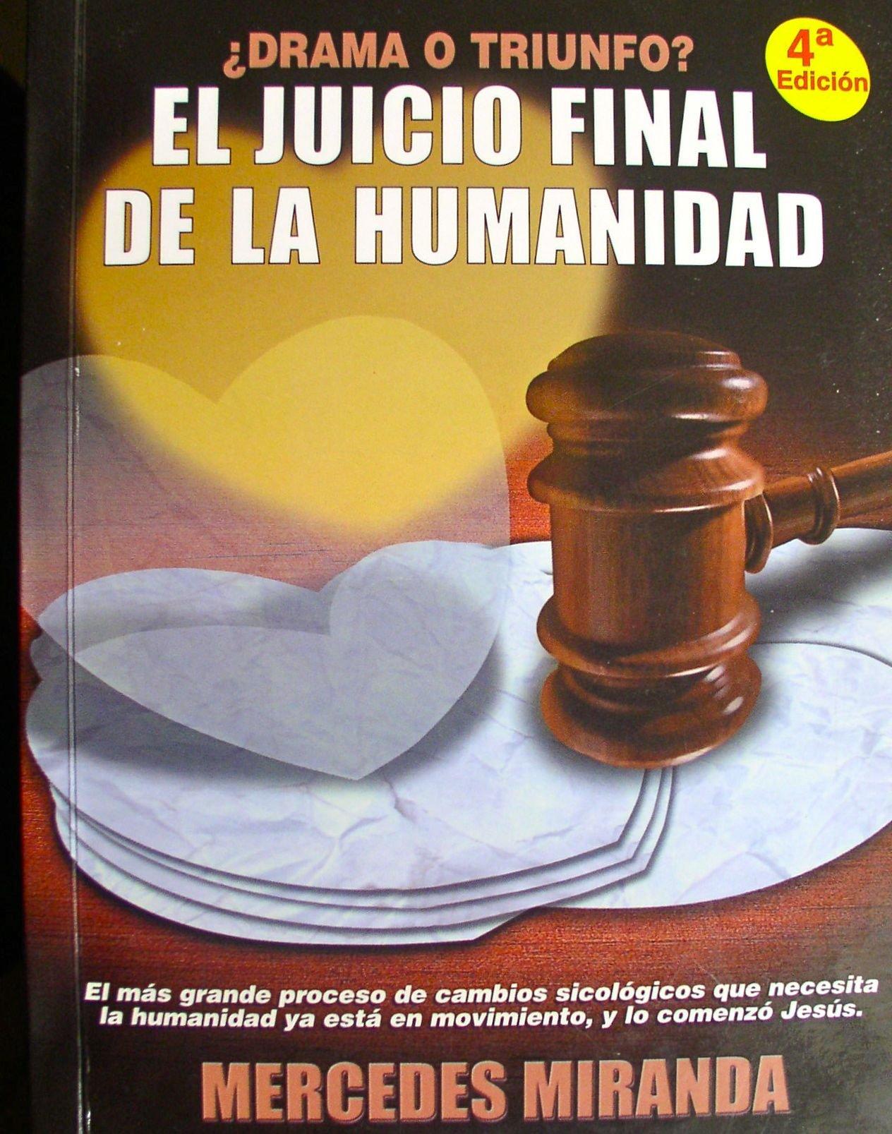 Drama o Triunfo: El Juicio Final de la Humanidad (Spanish) Paperback – 2004