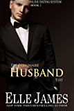 The Billionaire Husband Test (Billionaire Online Dating Book 1)