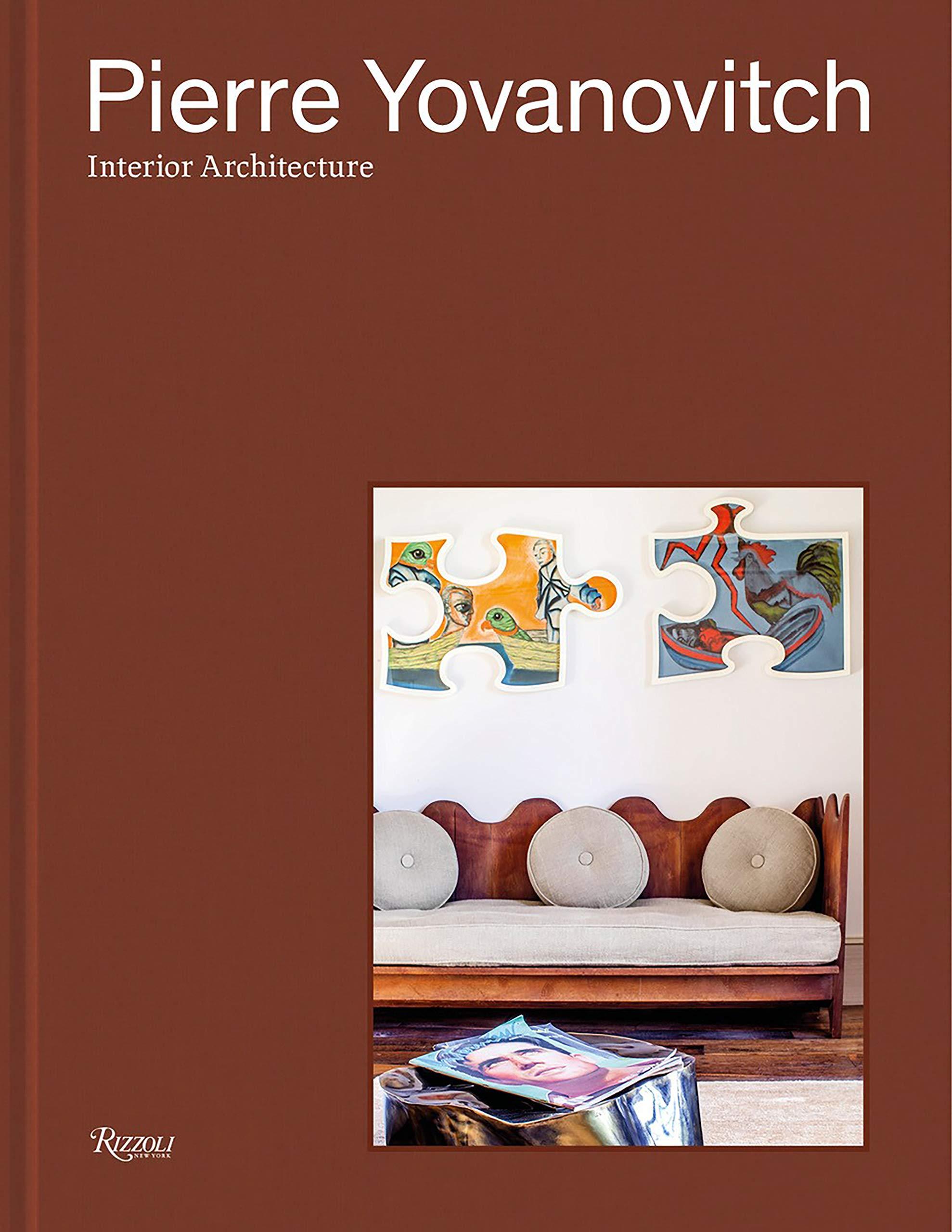 Amazon.fr   Pierre Yovanovitch: Interior Architecture   Pierre Yovanovitch,  Claire Tabouret, Olivier Gabet   Livres