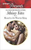 Bound to the Warrior King (Harlequin Presents)