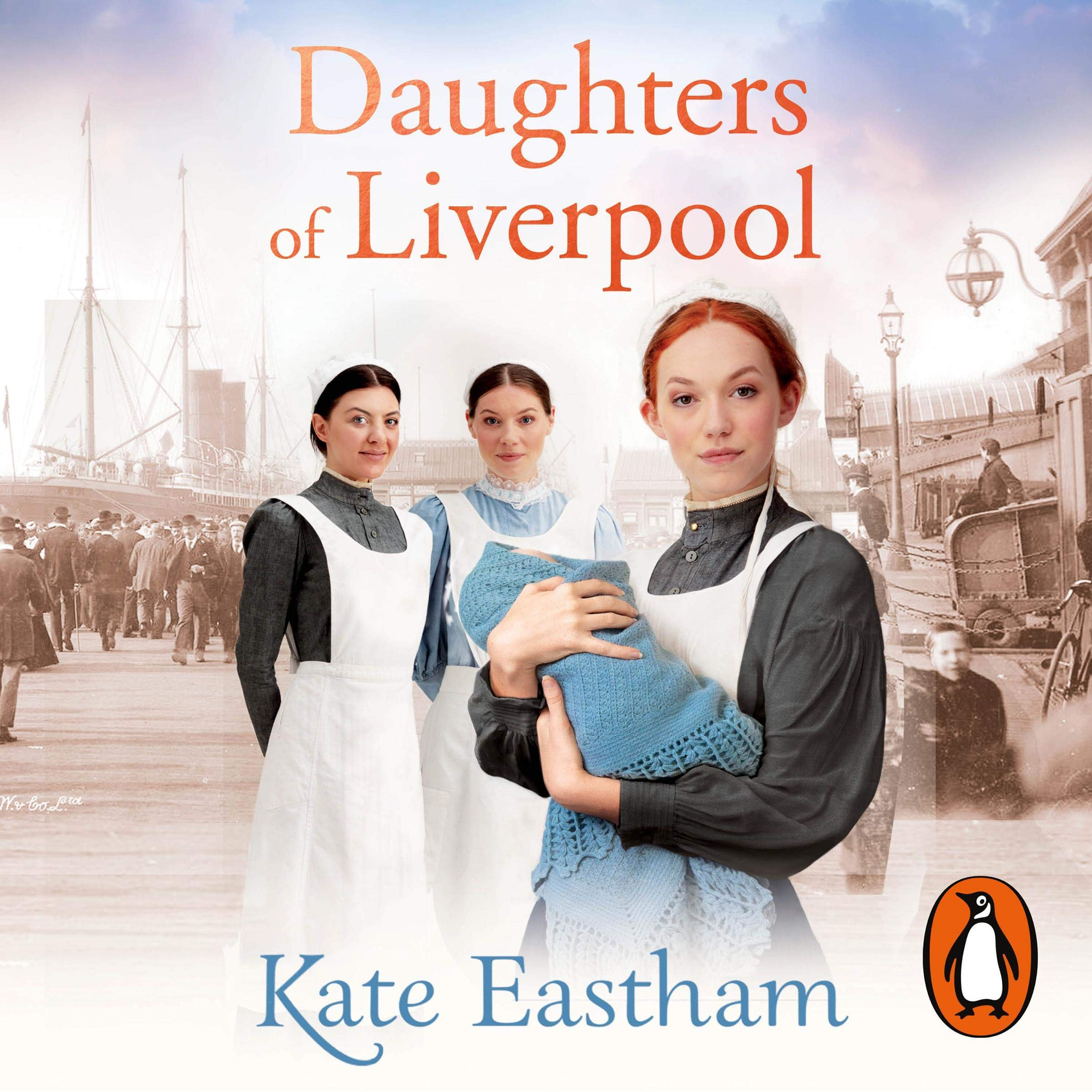 Daughters of Liverpool by Penguin Audio