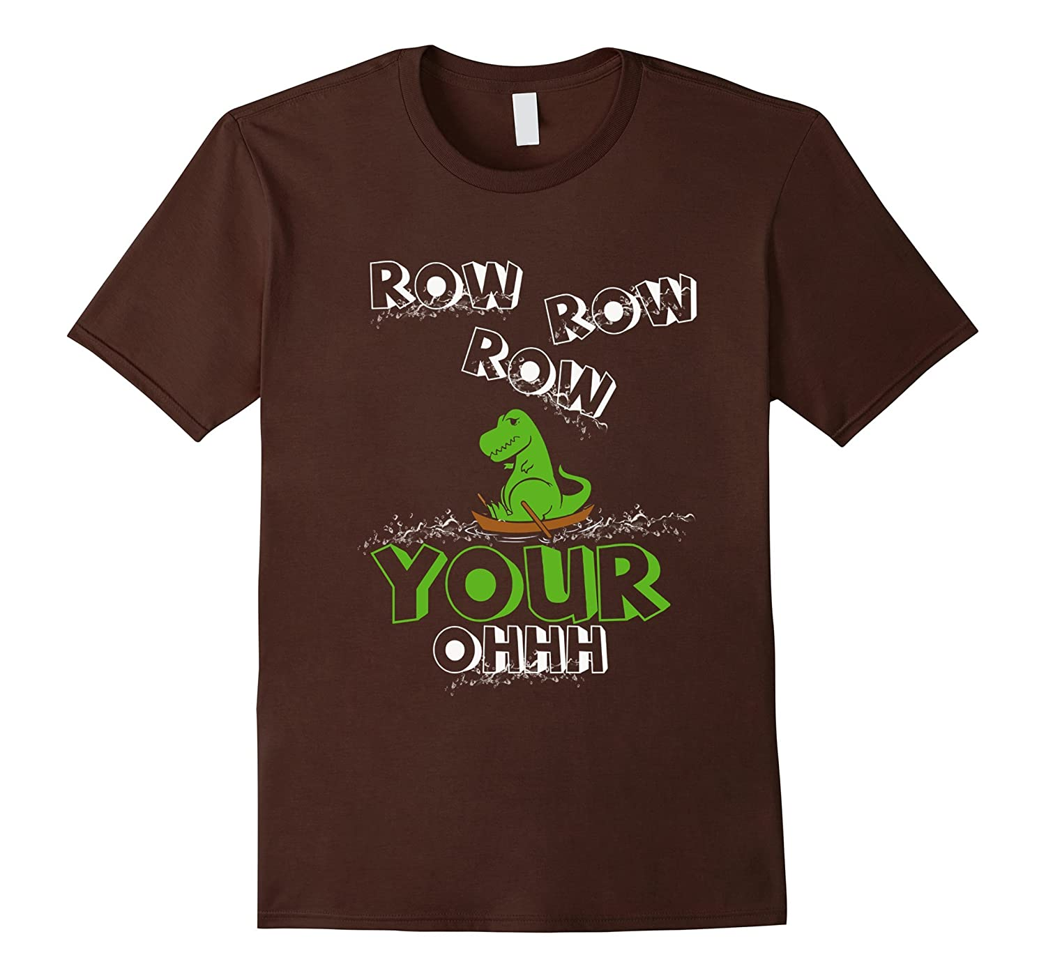 T-Rex Rowing a Boat T-Shirt Row Row Row Your Oh Shirt-CD