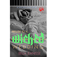 Prelude to a Wicked Wedding (Wicked End Book 5) book cover