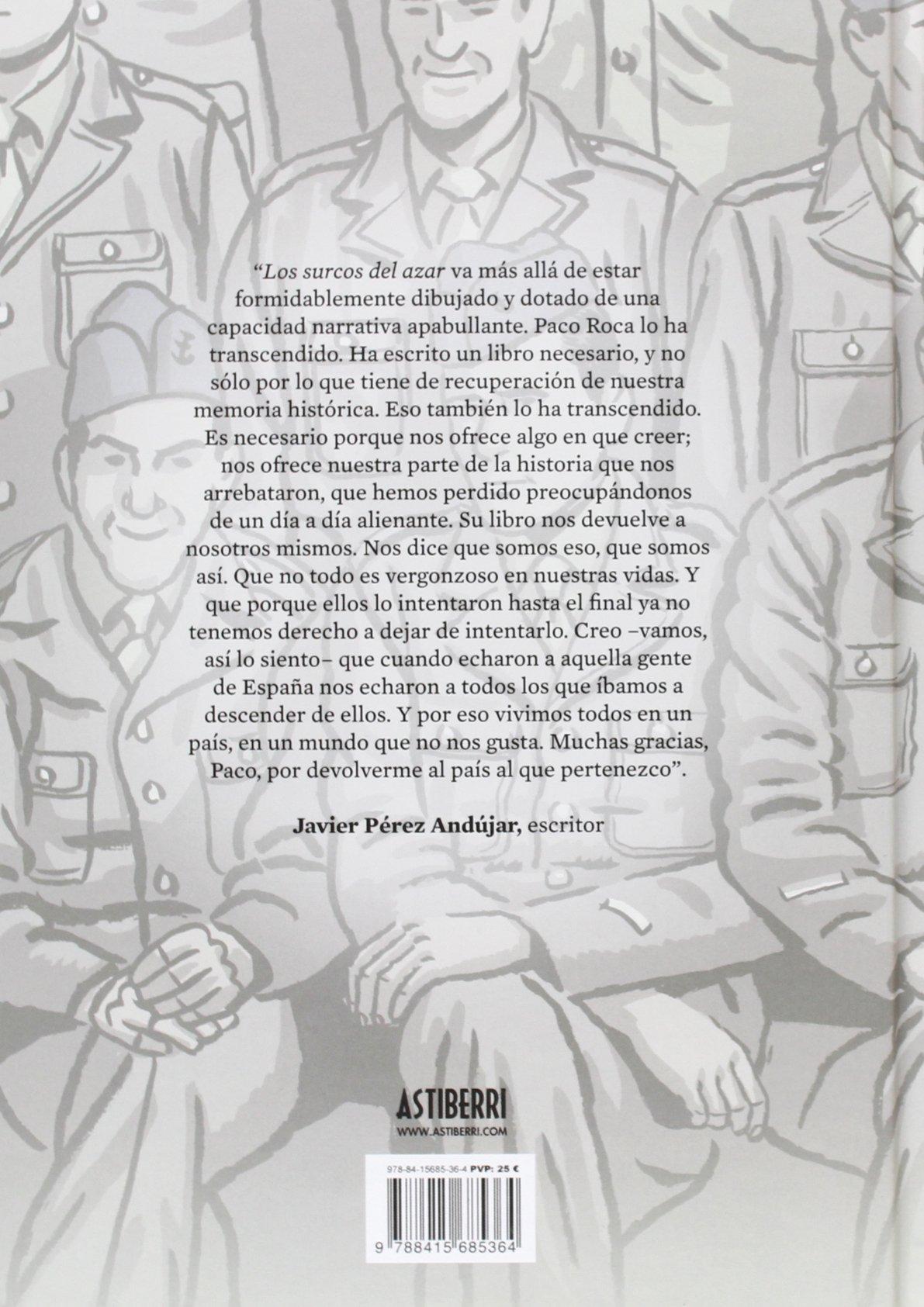 Los surcos del azar: Paco Roca: 9788415685364: Amazon.com: Books