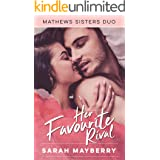 Her Favourite Rival (Mathews sisters Book 2)