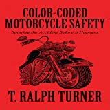 Color-Coded Motorcycle Safety