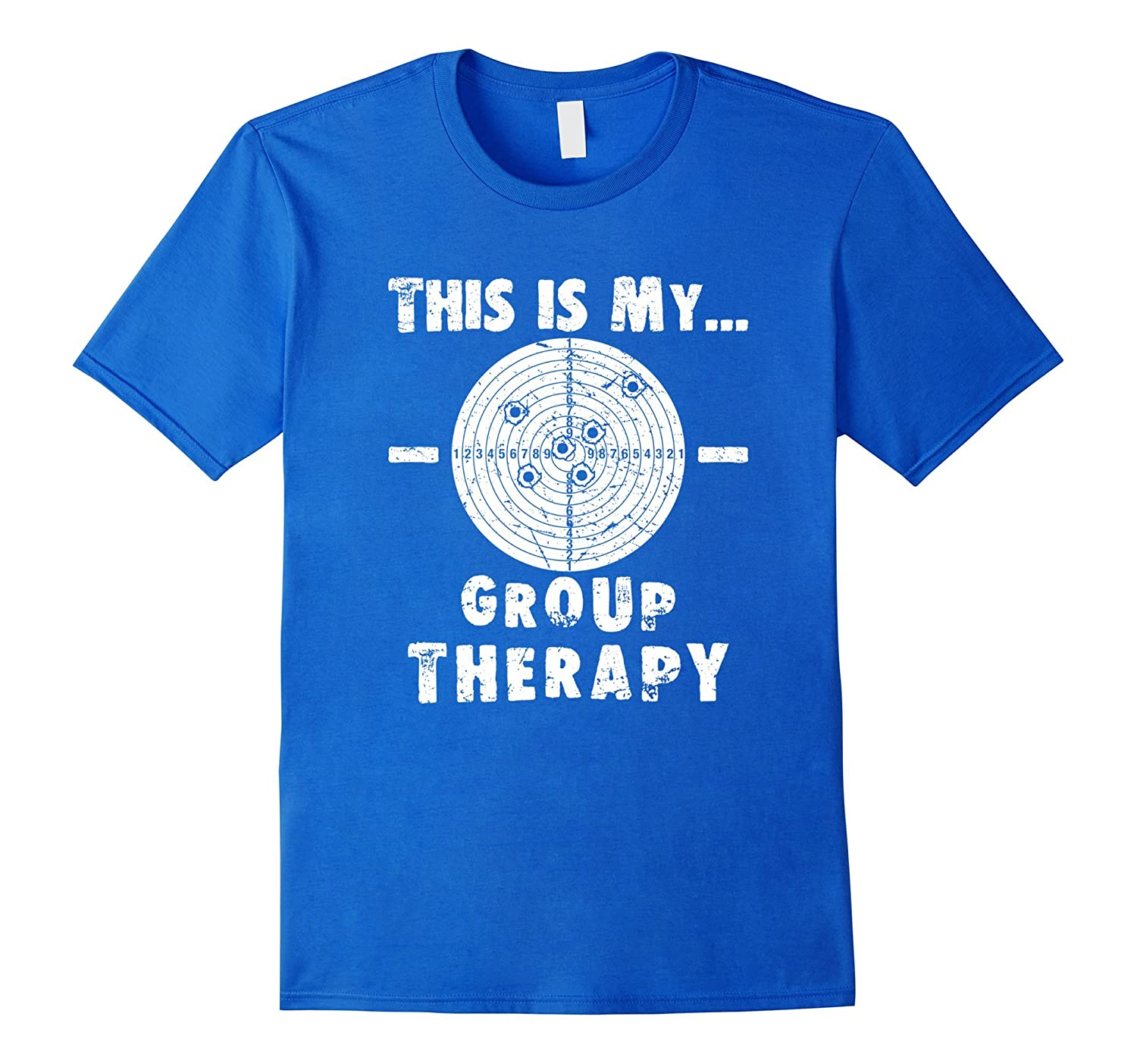 c90d6f6141 Shooting is my Group Therapy Gun Support T-Shirt Funny Tee-TH - TEEHELEN