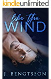 Like The Wind: A Fiery Rock Star Romance