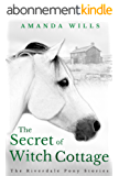 The Secret of Witch Cottage (The Riverdale Pony Stories Book 5) (English Edition)