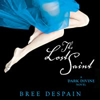 The Lost Saint: A Dark Divine Novel