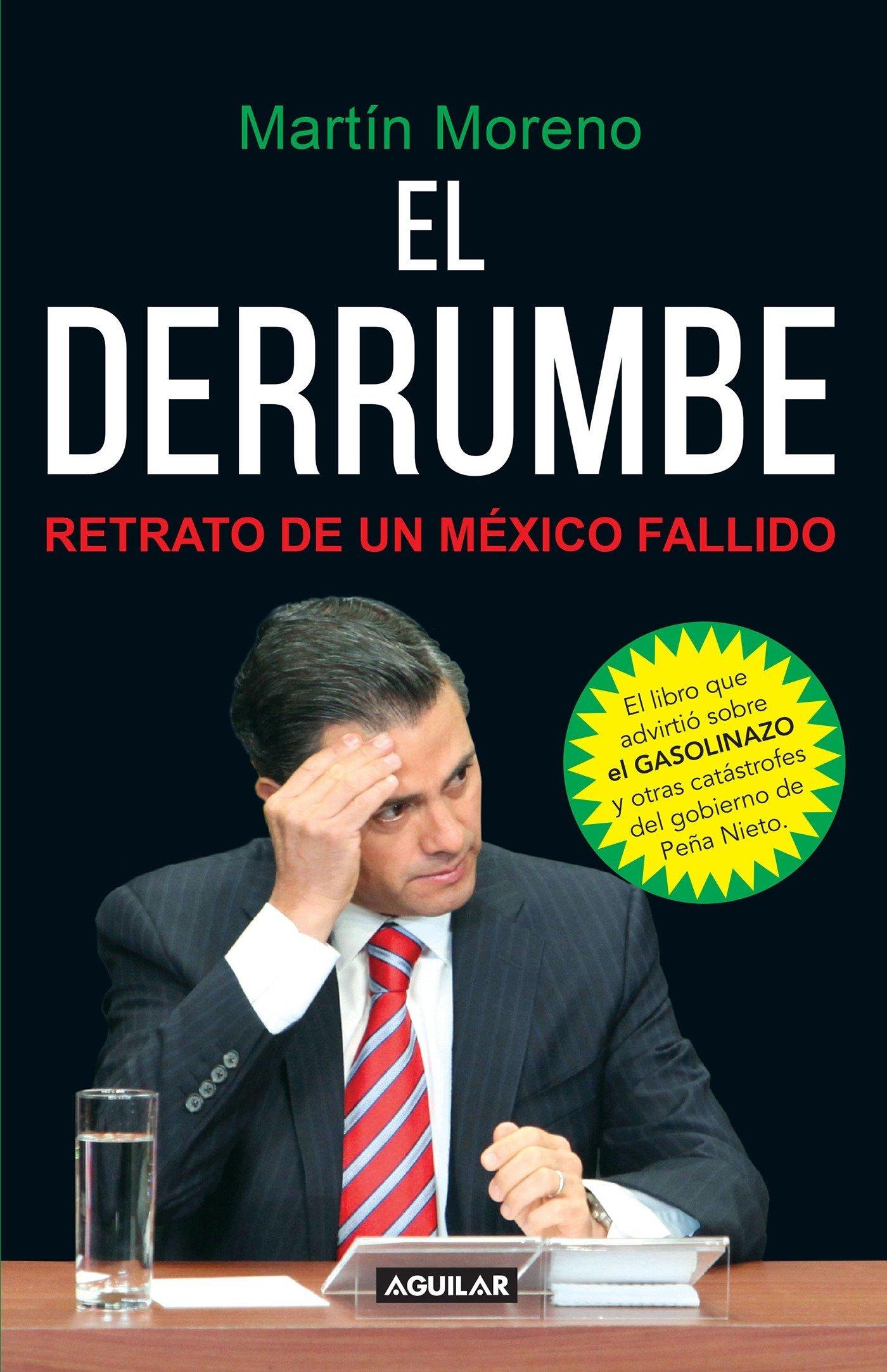 Download El derrumbe. Retrato de un Mexico fallido / The Debacle. Portrait of a Failed MX (Spanish Edition) pdf epub
