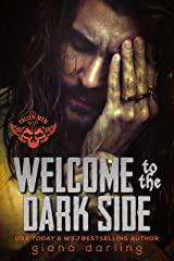 Welcome to the Dark Side: A Forbidden Romance (The Fallen Men Book 2) Kindle Edition