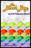 The Beach Boys on CD Volume 3 - 1985-2015